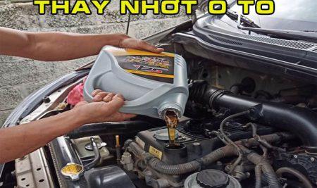 Thay nhớt ô tô, thời gian thay dầu nhớt cho động cơ của bạn